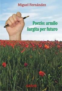 Poezio: armilo ŝargita per futuro