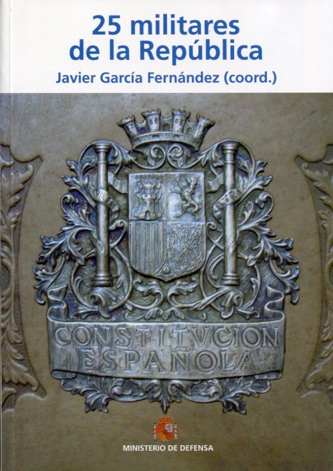 Portada del libro '25 militares de la República'