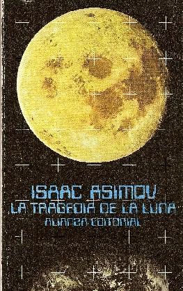 La tragedia de la luna, de Asimov